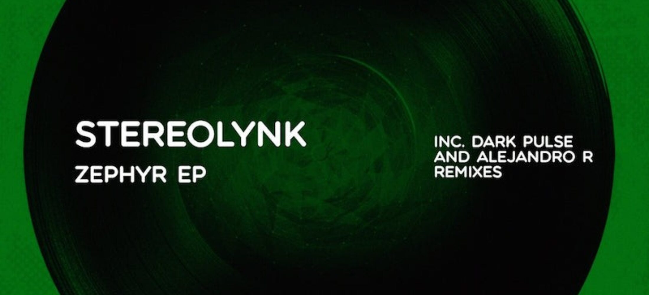 New Release - Stereolynk -Zephyr EP