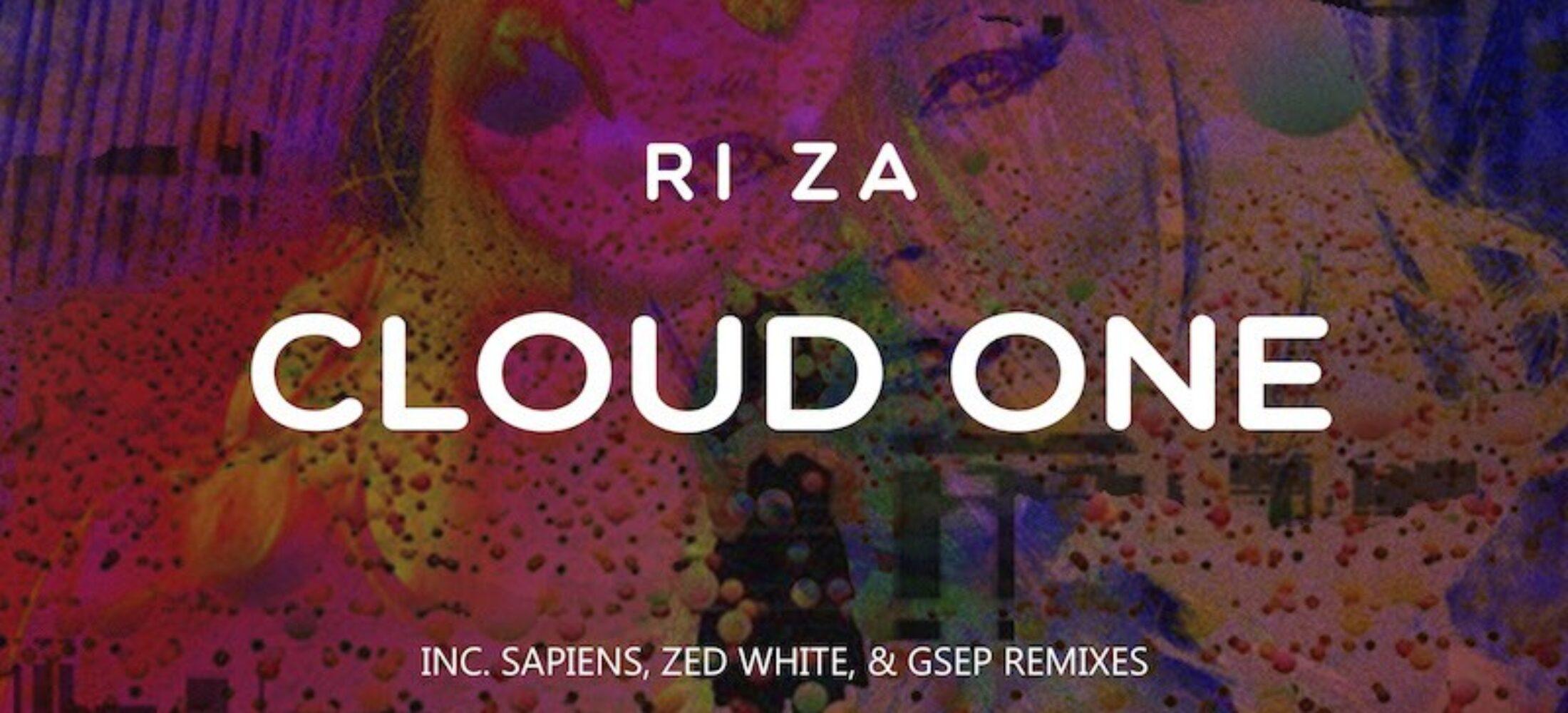 New Release - Ri Za - 'Cloud One / Pustula Pedals' EP